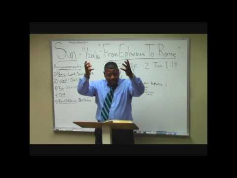 "3) 2 Timothy Study (1:14) ""From Ephesus to Rome"" Part 1 Ron Knight"