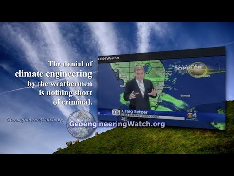 Damning Admissions From Weathermen And A Geoengineer ( Dane Wigington Geoengineering Watch )