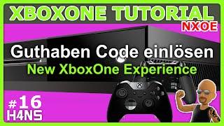Xbox Live Guthaben einlösen XBOX ONE Tutorial NXOE #16