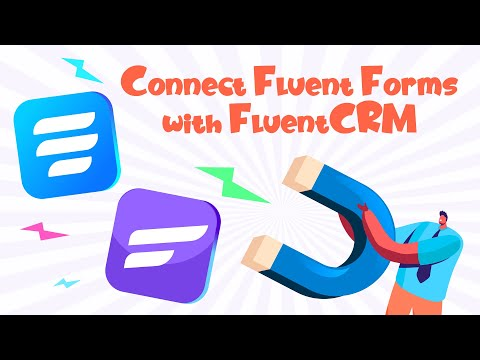 Connect FluentForms with FluentCRM to Maximize your Email List & Automate Email Campaigns Smoothly