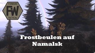 Frostbeulen auf Namalsk - ArmA 3 Taktik
