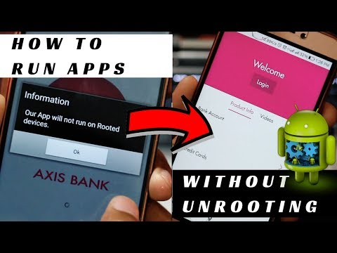 How to Run Axis Bank Mobile App on Rooted Android Devices? HIDE ROOT from selected apps!