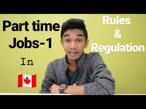PART TIME JOBS IN CANADA | Part-1| Rules & Regulations