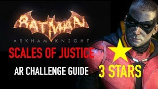 Batman Arkham Knight - Scales of Justice AR Challenge - 3 Stars - Robin