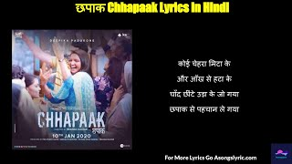 Chhapaak Title Song Lyrics in Hindi  I Chhapaak se Pachaan Le gaya Full Video Song Arijit singh