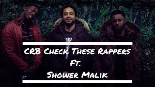 90s Baby TV | CRB Check These Rappers Ft Shower Malik