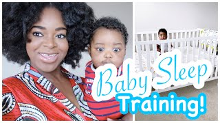 Baby Sleep Training in 1 Week! (No Crying it Out) | Co-Sleeping to Crib at 7 Months - Ify Yvonne