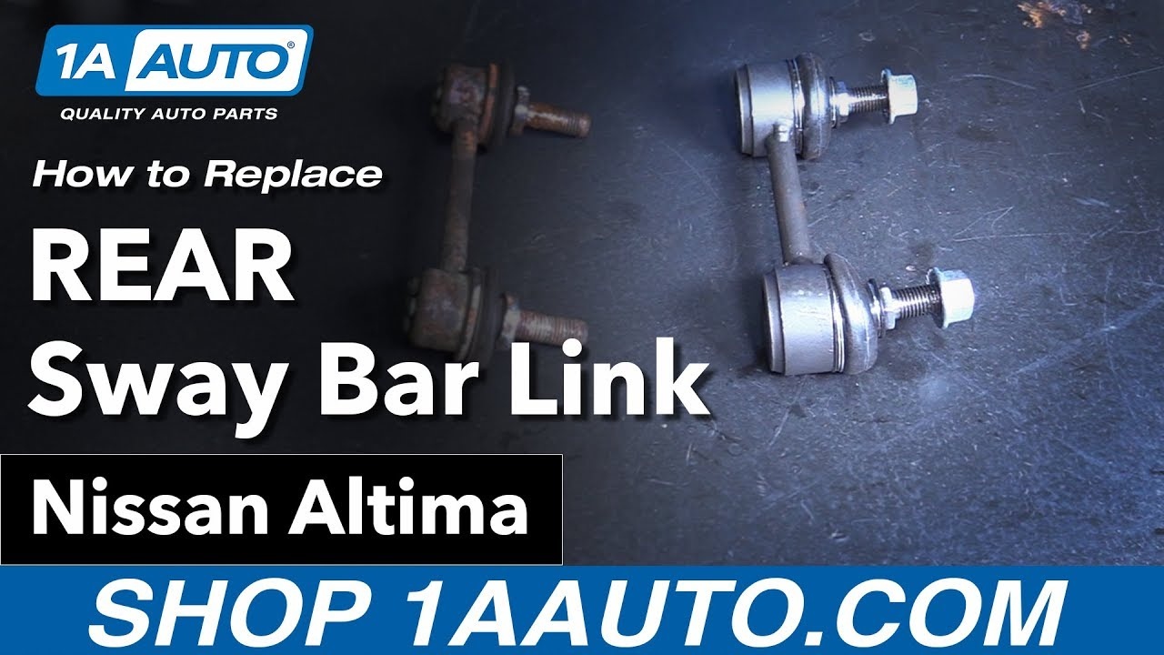 how to replace rear sway bar links 02 06 nissan altima youtubehow to replace rear sway bar links 02 06 nissan altima