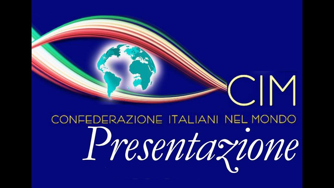 Presentazione della Cim, Confederazione italiani nel mondo
