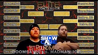 1st Round Of Elite Contender Tourney: Doomsayer vs. Madman Joe (Saturday Night Showcase)