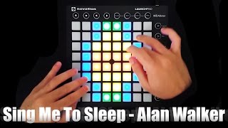 Sing Me To Sleep - Alan Walker - Launchpad MK2 Cover