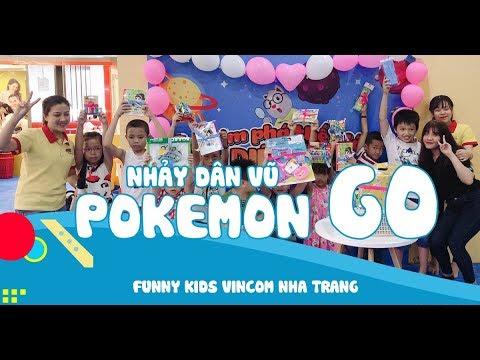 Nhảy dân vũ Pokemon Go tại Funny Kids Vincom Nha Trang