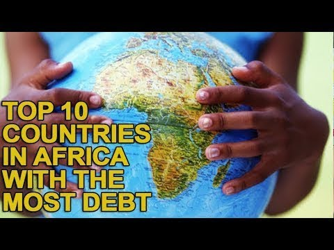 Top 10 Countries in Africa With the Most Debt