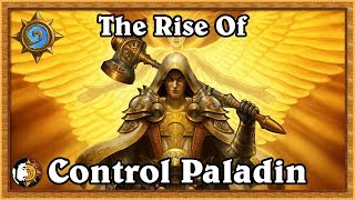 Hearthstone The Rise Of Control Paladin