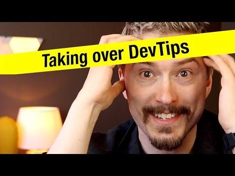 Taking over DevTips