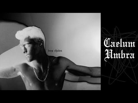 Caelum Umbra - Deep Chains (Audio)