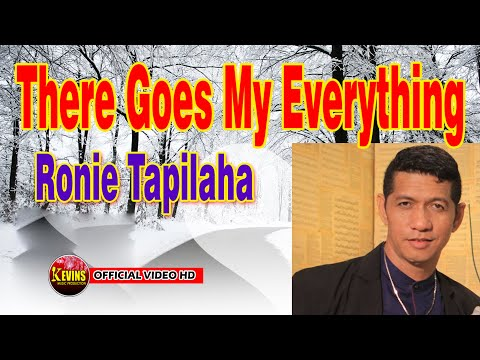 THERE GOES MY EVERYTHING  -   RONNY TAPILAHA - KEVINS MUSIC PRO