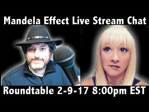 Mandela Effect - Live Stream Chat - 2-9-17 8:00pm EST - Jynx Cat