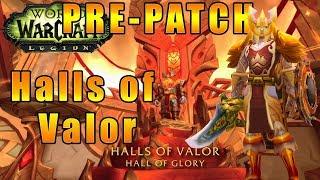 Препатч Battle for Azeroth [WoW]  - Путь Паладина - Halls of Valor #203
