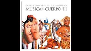 Music of the Body / Música del cuerpo CD3 (sample)