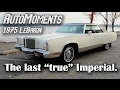 1975 Imperial LeBaron TEST DRIVE | AutoMoments Time Warp
