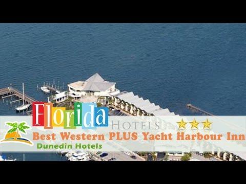 Best Western PLUS Yacht Harbour Inn - Dunedin Hotels, Florida