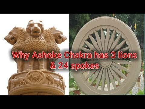 Why Does Ashoka Chakra Have 3 Lions and 24 Spokes