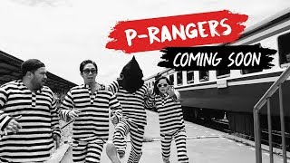 P Rangers Coming soon!!