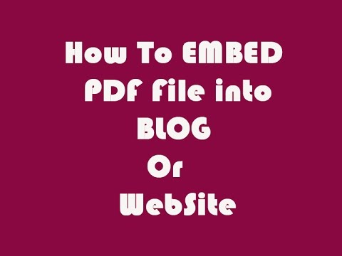 HOW TO EMBED PDF FILE INTO BLOG OR WEBSITE