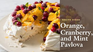 How to Make Orange, Cranberry, and Mint Pavlova with Cook's Illustrated Editor Annie Petito