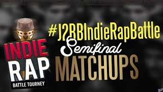 J2BB Indie Rap Tourney - Semifinals + Finals