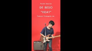 "DE BESO ""HEAT"" Gt: Tomoya Yamagata ver. [Pocket Session]"
