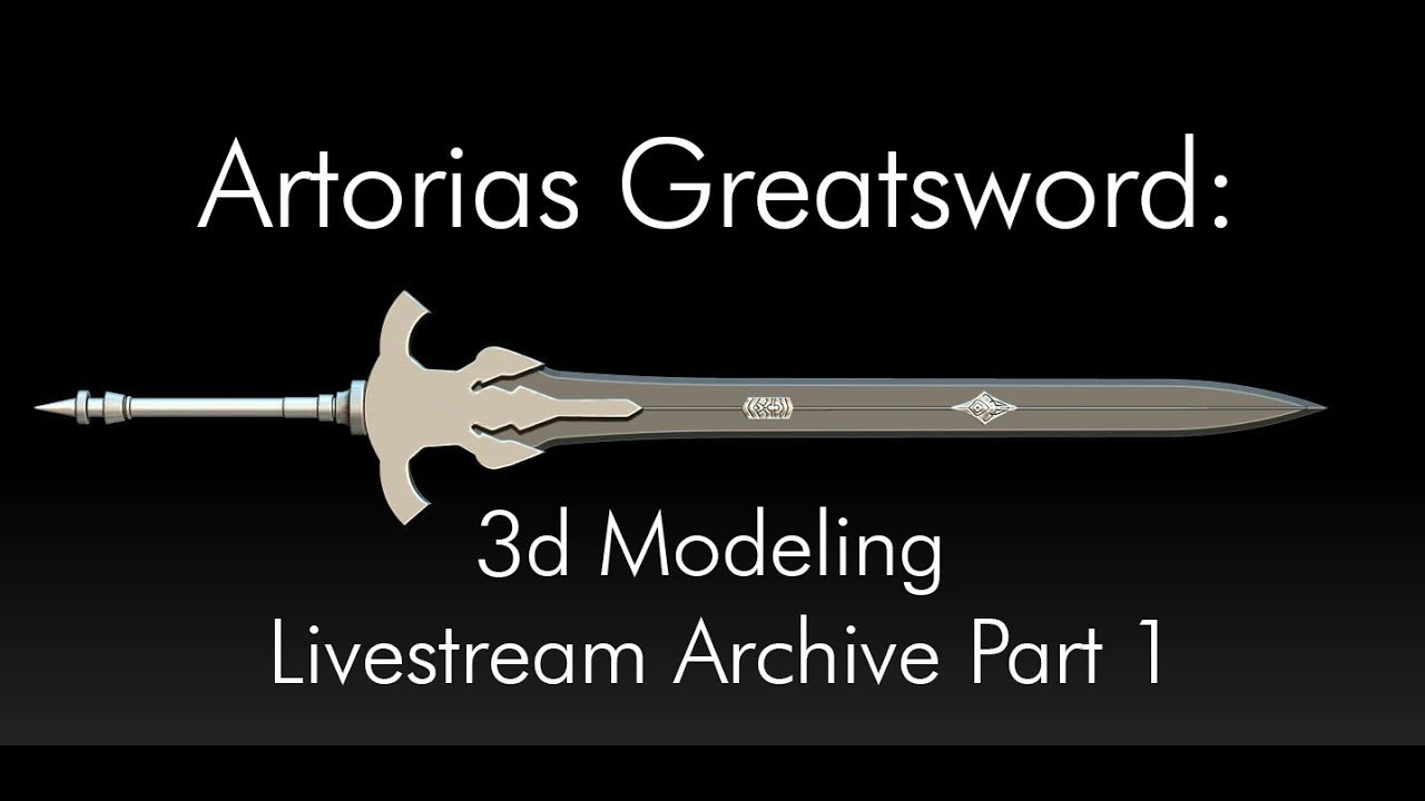 Artorias Great Sword: 3d Modeling Part 1