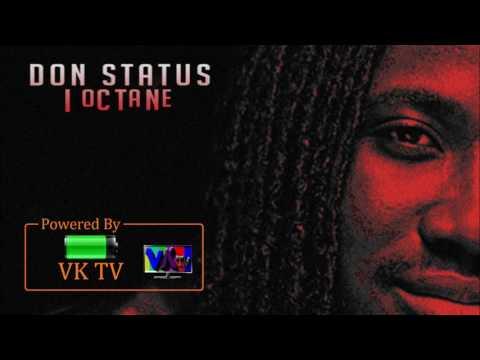 I-Octane - Don Status (Malibu Riddim)