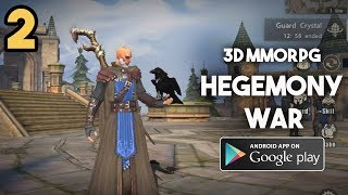 Hegemony War MMORPG Gameplay Android (Siege of Thrones) Part 2