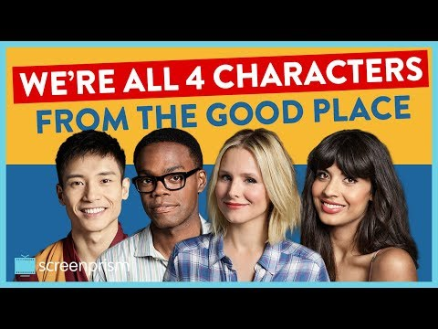 We're All Four Characters in The Good Place