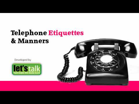 Telephone Etiquettes And Manners