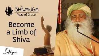 Shivanga - Way of Grace | Become a Limb of Shiva