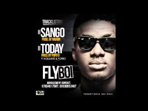 Flyboi - Today ft Excellente & Popito (Prod By Popito)
