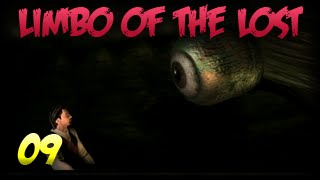 Limbo of the Lost 09: See no evil