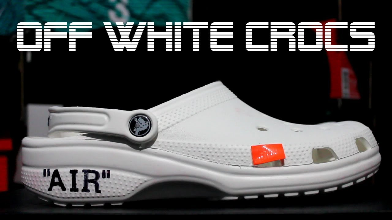 58ae37d0f OFF WHITE CROCS!  BEST SNEAKER OF 2017! - YouTube
