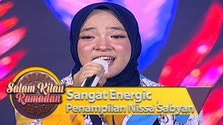 Sangat Energic Penampilan Nissa Sabyan [YA JAMALU] - Salam Kilau Ramadan (5/5)