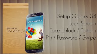 galaxy s4 lock screen setup swipe face voice unlock pattern pin password security options