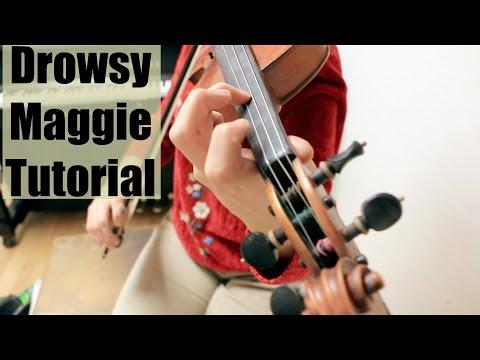 Drowsy Maggie - Fiddle Tune Tutorial