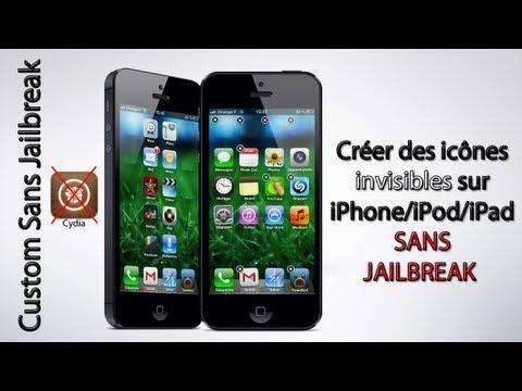 Créer des icônes invisibles sur iPhone/ iPod Sans Jailbreak • #1 Custom Sans Jailbreak