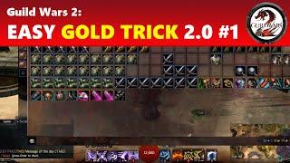 Guild Wars 2: Easy Gold Trick 2.0 #1