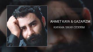 Ahmet Kaya & Gazapizm - Kafama Sıkar Giderim (@Emin Bilen & Sakar Prod Mix) mp3 indir