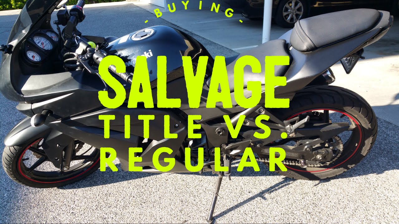Buying a salvage title motorcycle vs regular title motorcycle