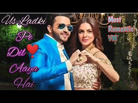    Us Ladki Pe Dil❣️ Aaya Hai    full song   most romantic VM    Preeran   Preetan   KARAN❣️PREETA  