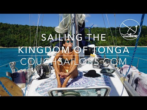 Sailing the Kingdom of Tonga || COUCHSAILORS Sailing Journal #22